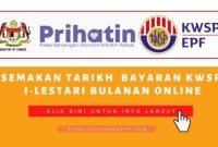 Semakan Tarikh Bayaran KWSP I-Lestari Bulanan Online